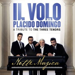 IL VOLO Notte magica a tribute to three tenors