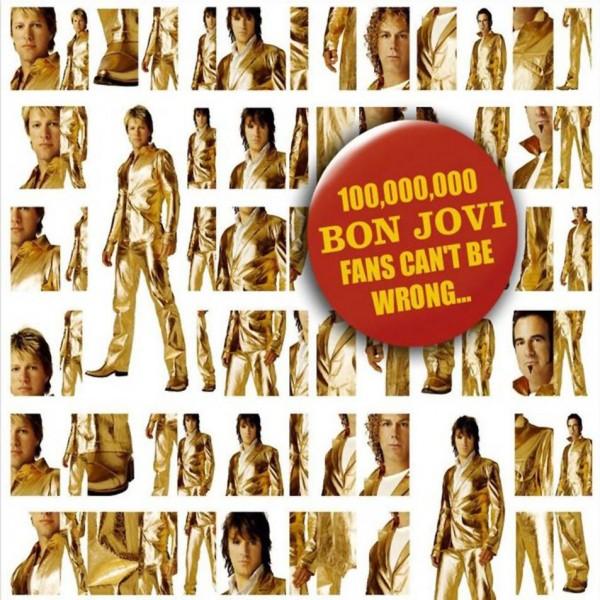 Bon Jovi  100,100,000 Fans Can't Be