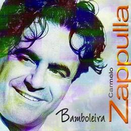 Carmelo Zappulla Bamboleira