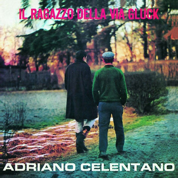 Adriano Celentano Il ragazzo della via gluck
