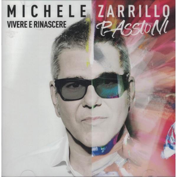 Michele Zarrillo Vivere e Rinascere Passioni