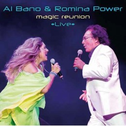 AL Bano & Romina Power Magic reunion