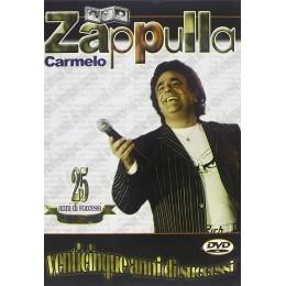 CARMELO ZAPPULLA - VENTICINQUE ANNI DI SUCCESSI