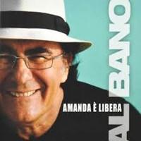 Al Bano Amanda è Libera