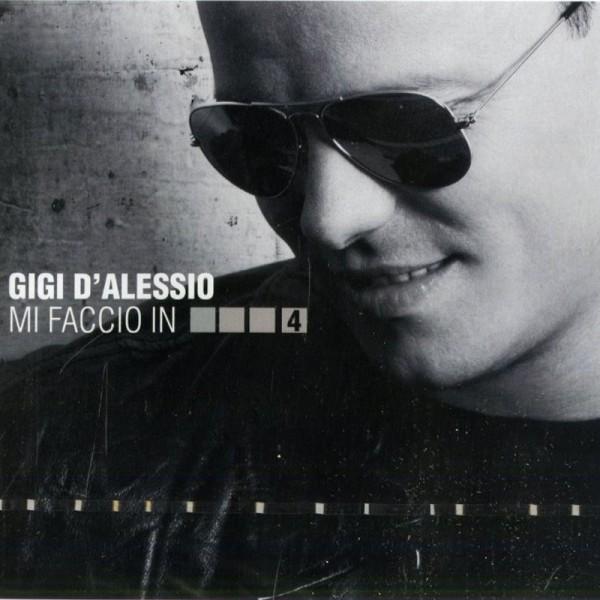Gigi D'Alessio - Mi faccio in 4