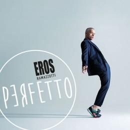 Eros Ramazzotti Perfetto