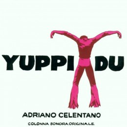 Adriano Celentano - Yuppi du