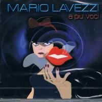 Mario Lavezzi - A piu voci
