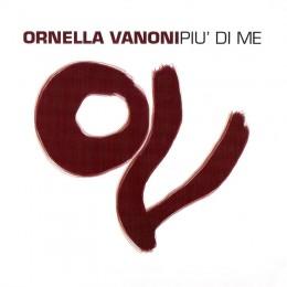 Ornella Vanoni - Piu di Me