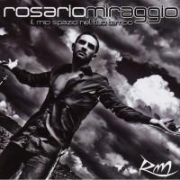 Rosario Miraggio - Il Mio Spazio Nel Tuo Tempo