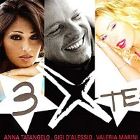 Tatangelo-D'Alessio-Marini - 3 X Te
