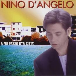 Nino D'Angelo  A nu passo d'a citta