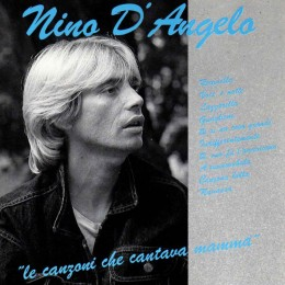 Nino D'Angelo Le canzoni che