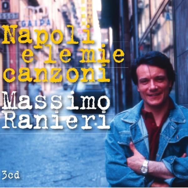 Massimo Ranieri  Napoli E le mie Canzoni