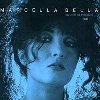 MARCELLA BELLA - canzoni ed emozioni