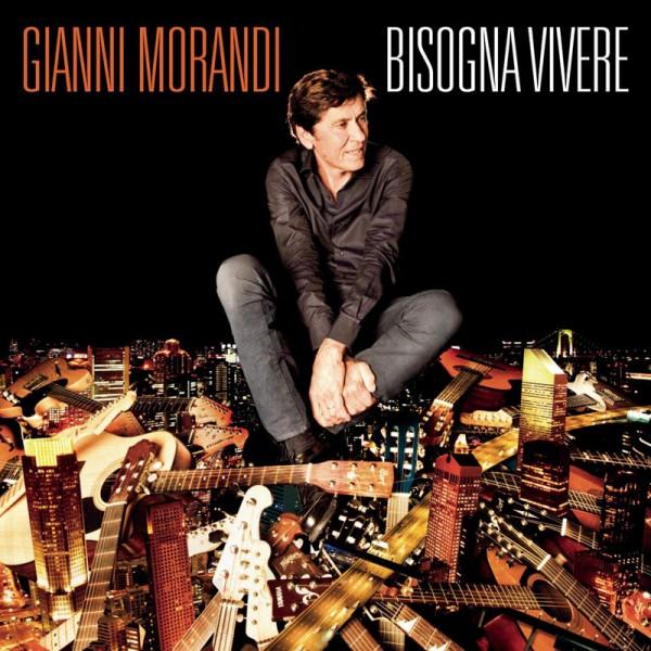 Gianni Morandi Bisogna vivere