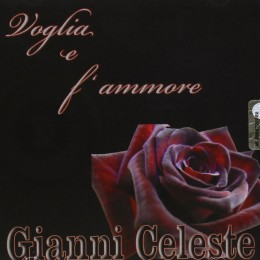Gianni Celeste  voglia e f'ammore