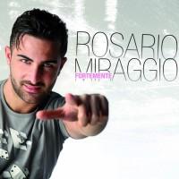 Rosario Miraggio fortemente