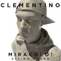 Clementino miracolo ultimo round