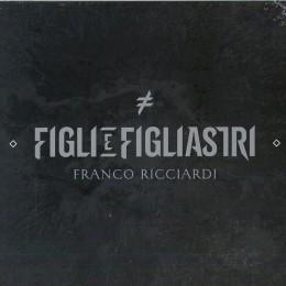 Franco Ricciardi Figli e figliastri