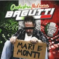 Bagutti orchestra Italiana  mari e monti