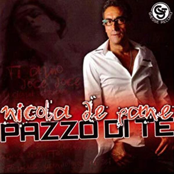 Nicola De Pane pazzo di te