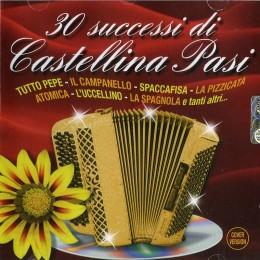 Castellina Pasi 30 Successi