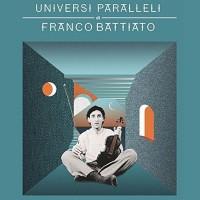 Franco Battiato Universi paralleli