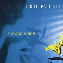 Lucio Battisti Le canzoni d'amore