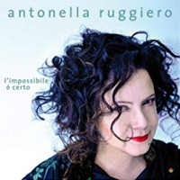 Antonella Ruggiero Impossibile E Certo
