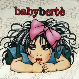 Loredana Berte Babyberte