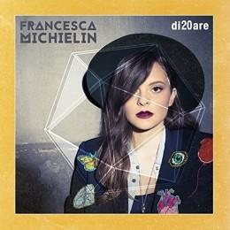Francesca Michielin Di20