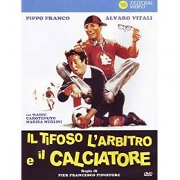 Alvaro Vitali IL Tifoso L'Arbitro E IL Calciatore