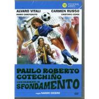 Alvaro Vitali Paulo Roberto Cotechino Centravanti