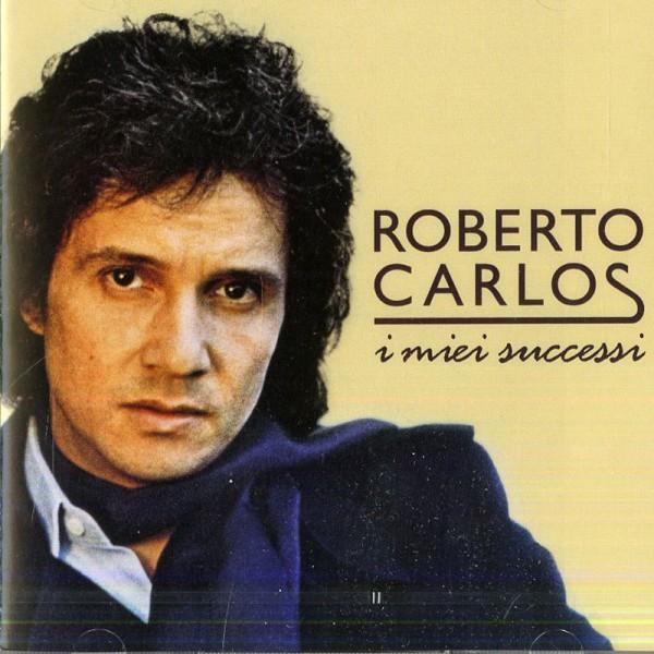 Roberto Carlos I Miei Successi