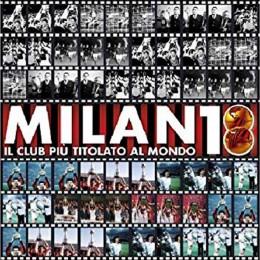 Milan 18 IL Club Piu Titolato AL Mondo
