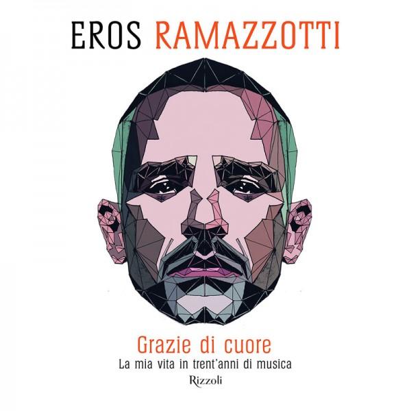 Eros Ramazzotti Grazie Di Cuore Livre
