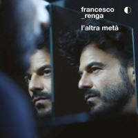 Francesco Renga L'Altra Meta