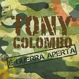Tony Colombo E Guerra Aperta