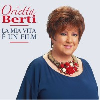 Orietta Berti La Mia vita E Un Film