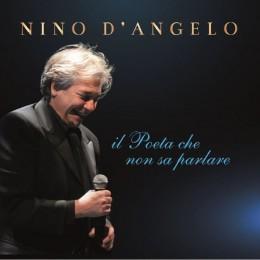 Nino D'Angelo IL Poeta Che Non Sa Parlare